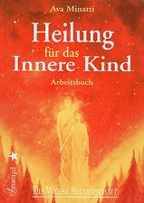 HEILUNG FÜR DAS INNERE KIND - Arbeitsbuch mit Ava Minatti - SMARAGD VERLAG