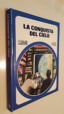 LA CONQUISTA DEL CIELO Mondadori 1982 Il Club delle Giovani Marmotte