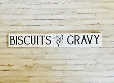 Biscuits and Gravy, Kitchen Wall Sign, Farmhouse Style Sign, Rustic Wood Decor