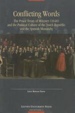 Avisos de Flandes: Conflicting Words : The Peace Treaty of Münster (1648) and...