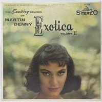 "Martin Denny – Exotica Volume II 12"" Vinyl LP Liberty – LST 7006 1960 Stereo"