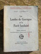 LES LANDES DE GASCOGNE ET LA FORET LANDAISE LARROQUETTE SYLVICULTURE AQUITAINE