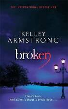 Broken by Kelley Armstrong (Paperback, 2011)