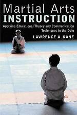 Martial Arts Instruction: Applying Educational Theory and Communication...
