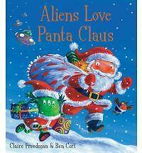 Aliens Love Panta Claus by Claire Freedman (Paperback, 2010) Father Christmas!!!