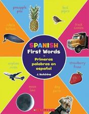 Spanish First Words - Primeras Palabras en Español by J. Hutchins (2013,...