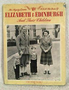 Princess Elizabeth & the Duke of Edinburgh & Their Children Vol 2.