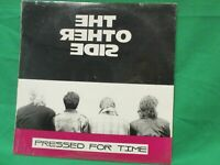 THE OTHER SIDE – PRESSED FOR TIME Private Asbestos '85 LP US GARAGE ROCK Sealed