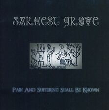 Darkest Grove - Pain & Suffering Shall Be Known [New CD]