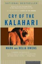 Cry of the Kalahari Owens, Mark James, Owens, Cordelia Dykes Paperback