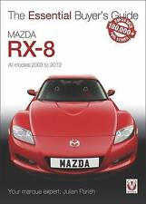 Mazda RX-8: All Models 2003 to 2012 by Julian Parish (Paperback, 2016)