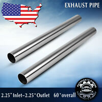 Pair 2.25''OD Inlet/Outlet Straight Exhaust Piping Tube 5FT Long Stainless Steel