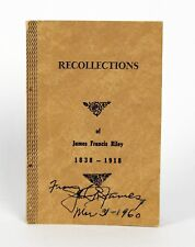 Recollections of James Francis Riley John R James Signed SantaFe Trail Quantrell