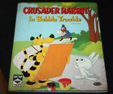 Vtg 1960 Childrens Book Crusader Rabbit in Bubble Trouble   --SSX
