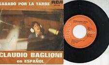 CLAUDIO BAGLIONI in SPAGNOLO disco 45 giri MADE in SPAIN Sabado por la tarde 75
