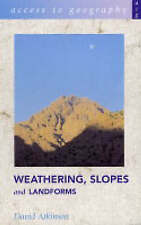 Weathering, Slopes and Landforms (Access to Geography)-ExLibrary