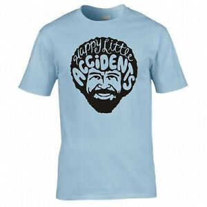 """INSPIRED BY BOB ROSS """"HAPPY LITTLE ACCIDENTS"""" T SHIRT"""