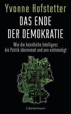 Yvonne Hofstetter: Das Ende der Demokratie