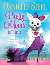 PRETTY MINNIE in PARIS, by Danielle Steel   ISBN 9780385370004  FREE SHIP to OZ
