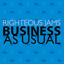 Business as Usual by Righteous Jams (CD, Oct-2006, Abacus)