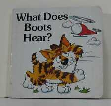 WHAT DOES BOOTS HEAR? BY SARA JAMES 1ST ED 1ST P HB NR!