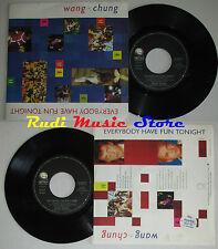 LP 45 7'' WANG CHUNG Everybody have fun tonight 1986 Italy GEFFEN cd mc dvd (*)