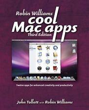 Robin Williams Cool Mac Apps: Twelve apps for enhanced creativity and productivi