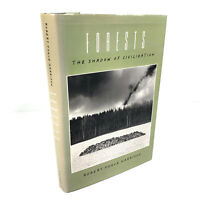 Forests: The Shadow of Civilization Harrison, Robert Pogue (Hardcover 1992)