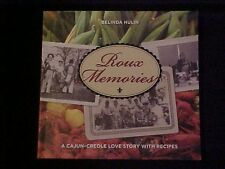 Roux Memories Cookbook, A Cajun-Creole Love Story with Recipes