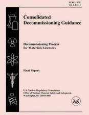 Consolidated Decommissioning Guidance: Decommissioning Process For Material...