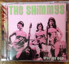 The Shimmys Drive You Wild Cd Girls In The Garage