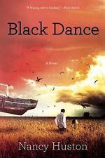 Black Dance: By Huston, Nancy