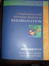 Complementary and Alternative Medicine in Rehabilitation New