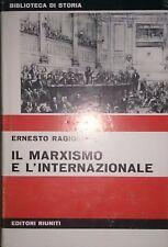 ERNESTO RAGIONIERI IL MARXISMO E L'INTERNAZIONALE STUDI... EDITORI RIUNITI 1968