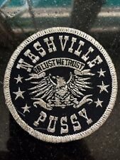 Nashville Pussy Embroidered Patch 3""