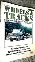 WHEELS & TRACKS MAGAZINE #10:THE INTERNATIONAL REVIEW OF MILITARY VEHICLES (1984
