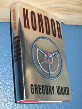 Kondor by Gregory Ward (HARDCOVER) 1st *FREE SHIPPING* 0316925209