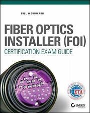 Fiber Optics Installer (FOI) Certification Exam Guide (Paperback or Softback)