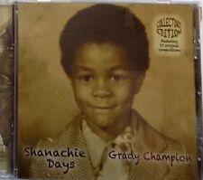 GRADY CHAMPION shanachie days -  CD blues