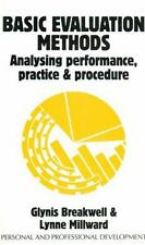 Personal and Professional Development: Basic Evaluation Methods : Analysing...