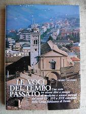 Le voci del tempo passato - Mario Santoro - Civica Biblioteca di Fermo