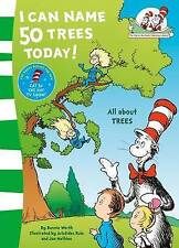 I Can Name 50 Trees Today (The Cat in the Hat's Learning Library) by Dr....