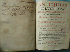Emmanuel de SCHELSTRATE : ANTIQUITAS ILLUSTRATA. Anvers, 1678.