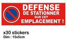 30 x Autocollant Défense DE STATIONNER (Stationnement Interdit) Voiture mal garé