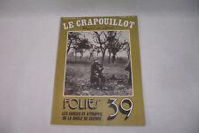 LE CRAPOUILLOT N° 52 Folies 39 Farce et attrapes 1979 Magazine non conformiste