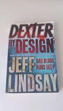 Jeff Lindsay - Dexter by Design (Anglais)