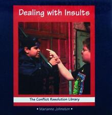 Dealing with Insults (Conflict Resolution Library) by Johnston, Marianne, Johns