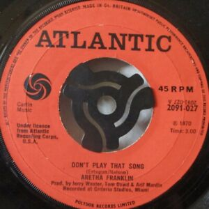 """ARETHA FRANKLIN - Don't Play That Song - 7"""" Single"""