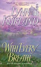 With Every Breath by Lynn Kurland (2008, Paperback)
