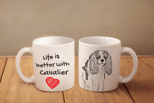 """Cavalier King Charles Spaniel - ein Becher """"Life is better with"""" Subli Dog, CH"""